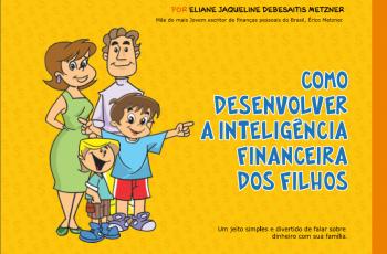 Ebook grátis: Como desenvolver a inteligência financeira dos filhos